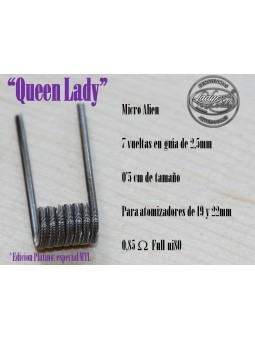 LADY COILS QUEEN LADY (micro alien) 1 RESISTENCIA